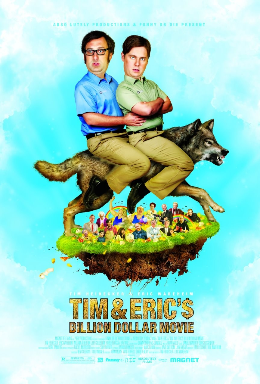 Tim & Eric's Billion Dollar Movie poster