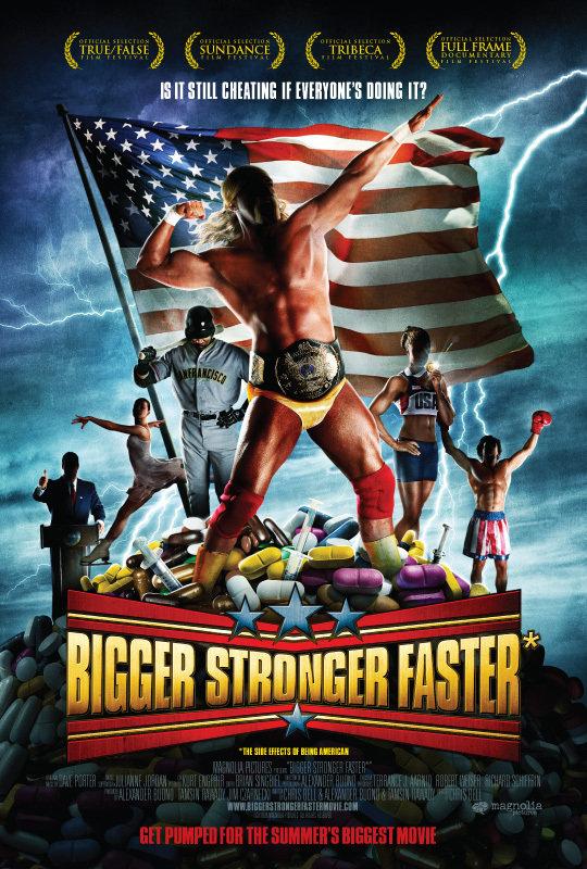 Bigger Stronger Faster poster